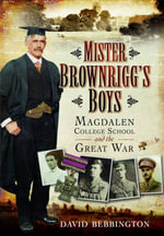 Mister Brownrigg's Boys - David Bebbington