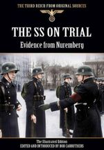 The SS on Trial : Evidence from Nuremberg - Bob Carruthers