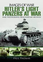 Hitler's Light Panzers at War - Paul Thomas