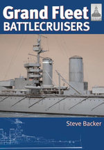 Grand Fleet Battlecruisers - Steve Backer