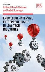 Knowledge-Intensive Entrepreneurship in Low-Tech Industries