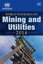 World Statistics on Mining and Utilities 2014 - UNIDO