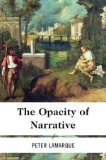 The Opacity of Narrative - Peter Lamarque