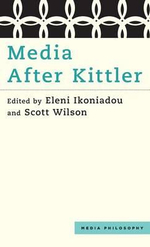 Media After Kittler : Media Philosophy