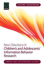 New Directions in Children and Adolescents' Information Behavior Research