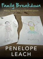 Family Breakdown - Penelope Leach