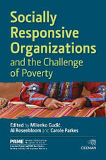 Socially Responsive Organizations and the Challenge of Poverty