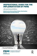 Inspirational Guide for the Implementation of PRME : UK & Ireland Edition