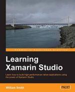 Learning Xamarin Studio - William Smith