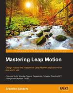 Mastering Leap Motion - Sanders  Brandon