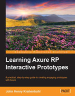 Learning Axure RP Interactive Prototypes - Krahenbuhl   John Henry