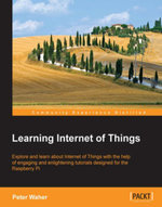 Learning Internet of Things - Waher   Peter