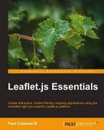 Leaflet.Js Essentials - Paul Crickard