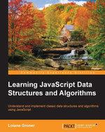 Learning JavaScript Data Structures and Algorithms - Groner   Loiane