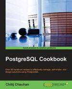 PostgreSQL Cookbook - Chitij Chauhan