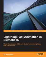 Lightning Fast Animation in Element 3D - Ty Audronis