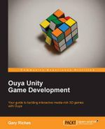 Ouya Unity Game Development - Gary Riches