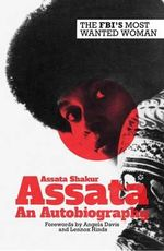 Assata : An Autobiography - Assata Shakur