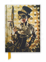 Steampunk Lady (Foiled Journal) : Flame Tree Notebooks - FLAME TREE