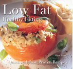 Low Fat: Healthy Eating : Quick and Easy Recipes - Gina Steer