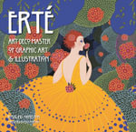 Erte : Art Deco Master of Graphic Art & Illustration - Rosalind Ormiston