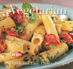 Vegetarian : Quick and Easy Recipes - Gina Steer