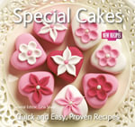 Special Cakes : Quick and Easy Recipes