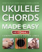 Play the Ukulele Made Easy : Music Made Easy - Jake Jackson