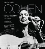 Leonard Cohen : Still the Man - Colin Irwin