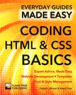 Coding HTML and CSS : Expert Advice, Made Easy - Frederic Johnson