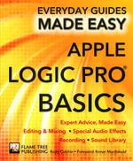 Apple Logic Pro Basics : Expert Advice, Made Easy - Rusty Cutchin