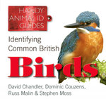 Identifying Common British Birds : Handy Petcare Guides - David Chandler