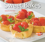 Sweet Bakes : Quick and Easy Recipes