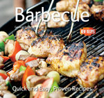 Barbecue : Quick and Easy Recipes - Gina Steer