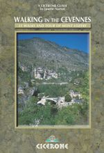 Walking in the Cevennes : 31 walks and the Tour of Mont Lozere - Janette Norton
