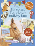 The Horse-Mad Pony-Lover's Activity Book - Libby Hamilton