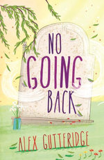 No Going Back - ALEX GUTTERIDGE