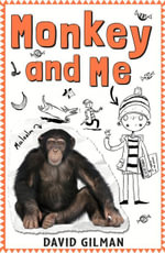 Monkey and Me - David Gilman