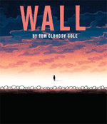 The Wall - Tom Clohosy Cole