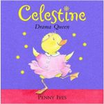 Celestine, Drama Queen - Penny Ives