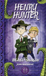 Henry Hunter and the Beast of Snagov - John Matthews