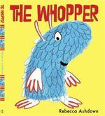 The Whopper - Rebecca Ashdown
