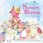 Square Paperback Book - More Favourite Nursery Rhymes : Square Paperback Book