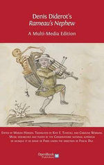 Denis Diderot's 'Rameau's Nephew' : A Multi-Media Edition
