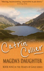 Magda's Daughter : Hearts of Gold Series - Catrin Collier