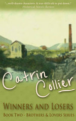 Winners and Losers : Brothers and Lovers - Catrin Collier