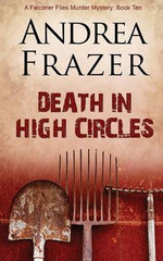 Death in High Circles : The Falconer Files - Andrea Frazer
