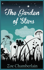 The Garden of Stars - Zoe Chamberlain