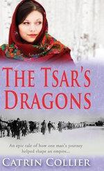 The Tsar's Dragons - Catrin Collier