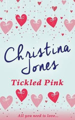 Tickled Pink - Christina Jones